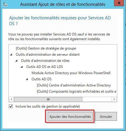 AD DS requiert l'installation de quelques autres fonctionnalités